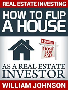 how to flip a house as a real estate investor book